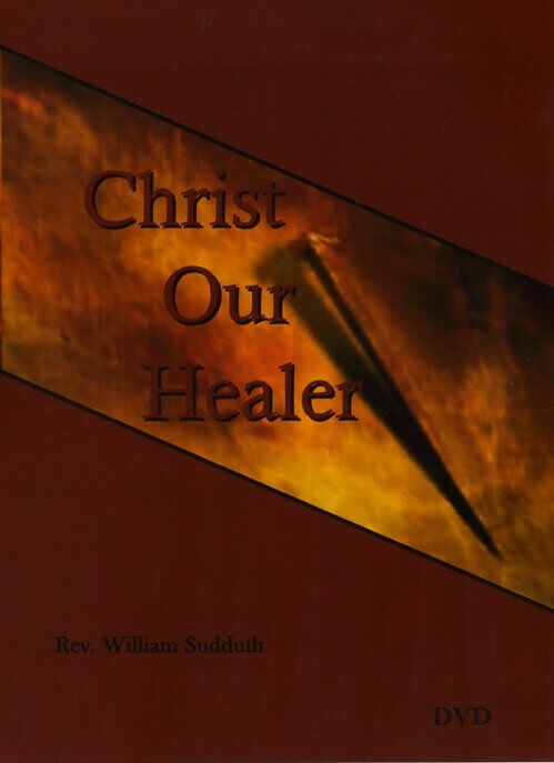 christ our healer dvd